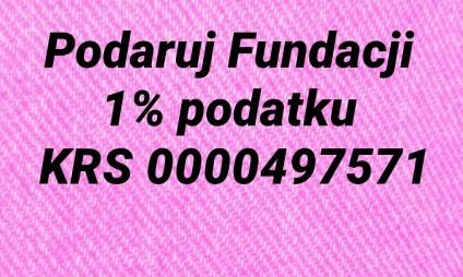 Podaruj Fundacji 1% podatku